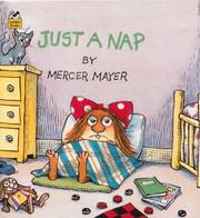 Cover of: Just a nap | Mercer Mayer