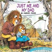 Cover of: Just me and my dad | Mercer Mayer