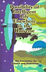 Cover of: Possibility of Intelligent Life Elsewhere in the Universe by United States. Congress. House. Committee on Science and Technology. Subcommittee on Energy Research and Production.