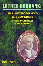 Cover of: Luther Burbank: His Methods and Discoveries and Their Practical Application  Vol. VIII (Luther Burbank: His Methods and Discoveries)