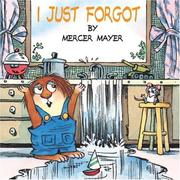 Cover of: I Just Forgot (A Little Critter Book)