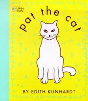Cover of: Pat the Cat (Touch-and-Feel) | Edith Kunhardt Davis