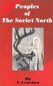Cover of: Peoples of the Soviet North | V. Uvachan