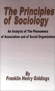 Cover of: Principles of Sociology  an Analysis of the Phenomena of Association and of Social Organization,  the
