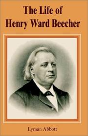 Cover of: The Life of Henry Ward Beecher