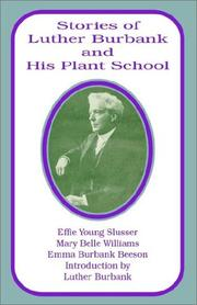 Cover of: Stories of Luther Burbank and His Plant School