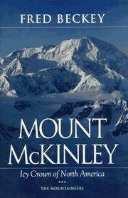 Cover of: Mount McKinley: icy crown of North America