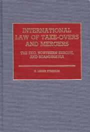 International law of take-overs and mergers by H. Leigh Ffrench