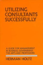 Cover of: Utilizing consultants successfully