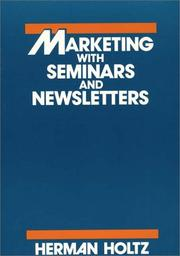 Cover of: Marketing with seminars and newsletters