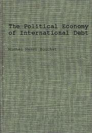 Cover of: The political economy of international debt