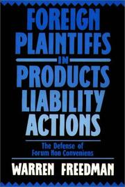 Cover of: Foreign plaintiffs in products liability actions