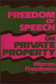 Cover of: Freedom of speech on private property