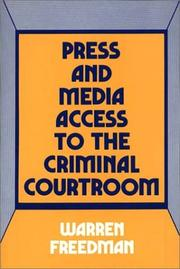 Cover of: Press and media access to the criminal courtroom