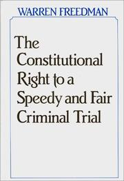 Cover of: The constitutional right to a speedy and fair criminal trial
