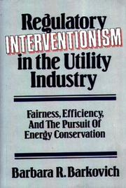 Cover of: Regulatory interventionism in the utility industry