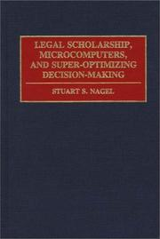Cover of: Legal scholarship, microcomputers, and super-optimizing decision-making