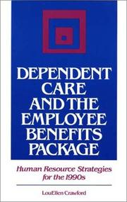 Dependent care and the employee benefits package by LouEllen Crawford