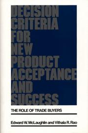 Cover of: Decision criteria for new product acceptance and success | Edward W. McLaughlin