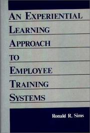 Cover of: An experiential learning approach to employee training systems