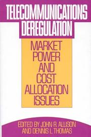 Cover of: Telecommunications deregulation |