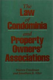 Cover of: The law of condominia and property owners' associations