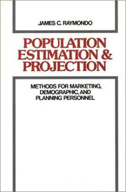 Cover of: Population estimation and projection | James C. Raymondo