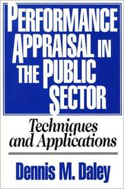 Cover of: Performance appraisal in the public sector | Dennis M. Daley