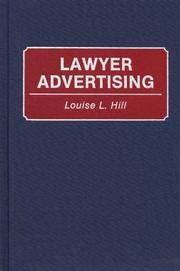 Cover of: Lawyer advertising | Louise L. Hill