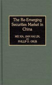 Cover of: re-emerging securities market in China | Mei Xia