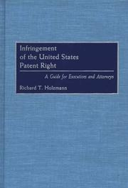 Infringement of the United States patent right by Richard T. Holzmann