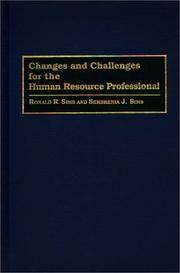 Cover of: Changes and challenges for the human resource professional
