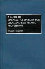 Cover of: A guide to malpractice liability for legal and law-related professions