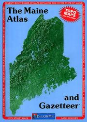 Cover of: Maine Atlas and Gazetteer (Maine Atlas & Gazetteer) | David Delorme