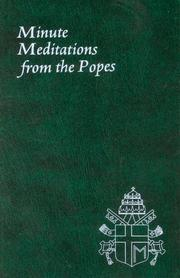 Cover of: Minute Meditation from the Popes (Spiritual Life Series)