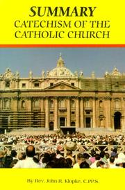 Cover of: Summary of the Catechism of the Catholic Church/Style No 556/04 | John R. Klopke
