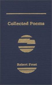 Cover of: Collected Poems of Robert Frost
