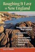Cover of: Roughing it easy in New England