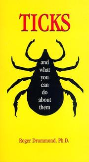 Ticks and what you can do about them by Roger O. Drummond