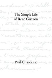 Cover of: The simple life of René Guénon