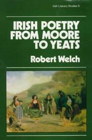 Cover of: Irish poetry from Moore to Yeats | Welch, Robert