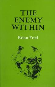 The enemy within by Brian Friel