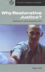 Cover of: Why restorative justice? | Roger Graef