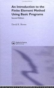 Cover of: An introduction to the finite element method using BASIC programs