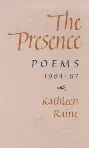 The presence by Kathleen Raine