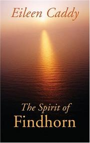 Cover of: The Spirit of Findhorn | Eileen Caddy