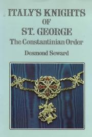 Cover of: Italy's Knights of St. George: the Constantinian order