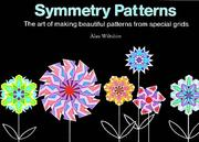 Symmetry Patterns by Alan Wiltshire