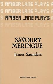 Cover of: Savoury meringue and other plays | James Saunders