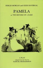 Cover of: Pamela, or, The reform of a rake | Fidelis Morgan